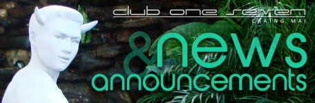 Club One Seven Chiang Mai - Gay Guest House - News and Announcements